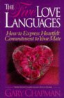 The Five Love Languages, by Gary Chapman