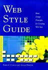 Web Style Guide : Basic Design Principles for Creating Web Sites, by Patrick J. Lynch, Sarah Horton